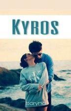 Kyros | ✔ by tsaryna