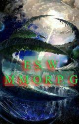 ES.W. MMORPG by MehmEtStackhouse5