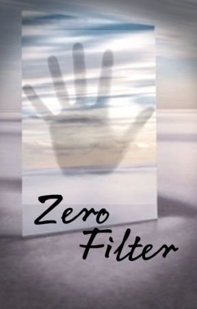 Zero Filter by snarkyside