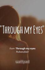 Through My Eyes by Rubaxubair