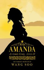 Amanda (As Irmãs Craig - Livro 2) by Wang_Soo