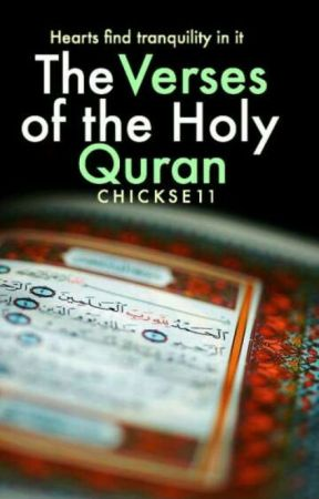 The Verses of the Holy Quran  by chickse11