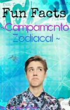 Fun facts -Campamento Zodiacal- by NessaWeasley
