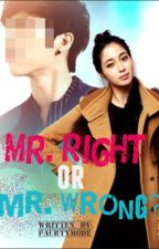 Mr. Right or Mr. Wrong? [Ch. 31] by paurtymode