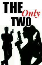 The Only Two by _WritingTiger_