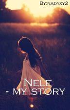 Nele -my story #wattys 2017 by nadyxy2