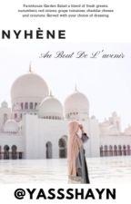 Chronique de Nyhène : Au bout de l'avenir by yassshayn