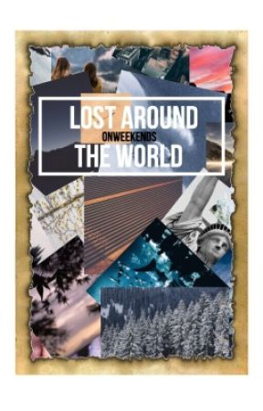 lost around the world by onweekends