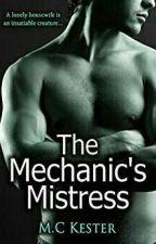 The Mechanic's Mistress by MadelineECourtney