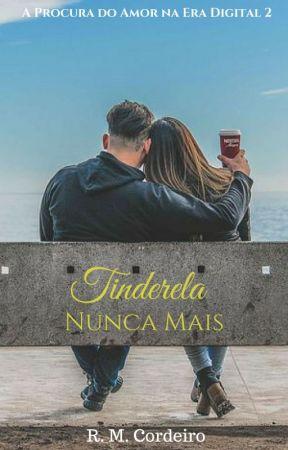 Tinderela Nunca Mais - A Procura do Amor na Era Digital 2 (DEGUSTAÇÃO) by RMCordeiro