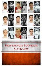 Preferencje Polskich Siatkarzy by Neya_Zift