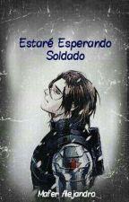Estaré Esperando Soldado  by MissWinterIron