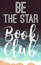Be The Star Book Club | OPEN by BeTheStarBC