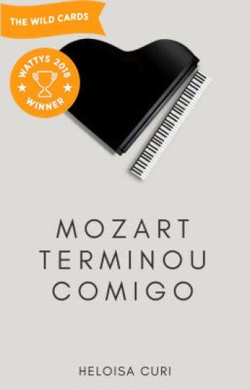 Mozart Terminou Comigo