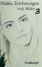 Meine Zeichnungen Und Bilder 3 by SaraMoonlight