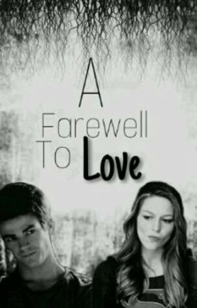 A Farewell to Love (Superflash Fanfic) by Brian2005
