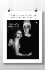 Tu eres todo lo que me importa no me dejes... (Jelena) by Nathaly8417