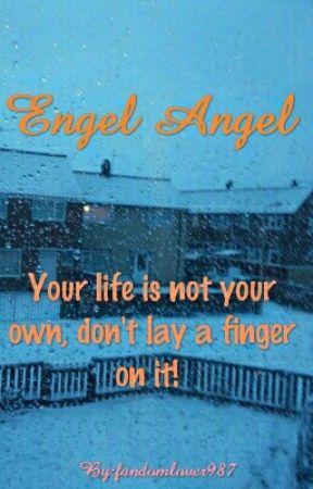 Engel, Angel. by fandomlover987