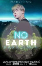 No Earth | Park Jimin by -OneFriend-