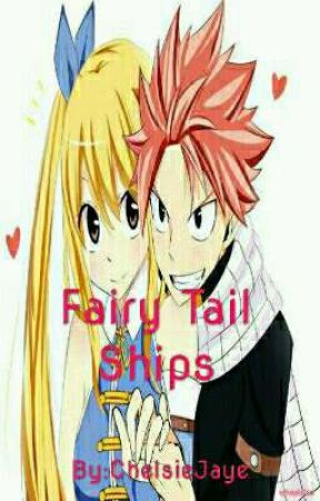 Fairy Tail Ships!!  by ChelsieJaye