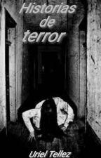HISTORIAS DE TERROR by UriTB5
