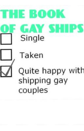 The Book Of Gay Ships by shoey102