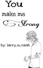 You make me strong  H.S. #Wattys2017 by londsqueen