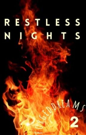 Restless Nights | Urban Book 2 by forgeddreams