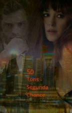 50 Tons- Segunda Chance by karynrosie9