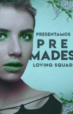 「THE PREMADES BALLAD ♡」 by LOVINGSQUAD
