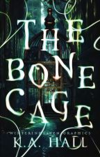 The Bone Cage by unfriendlykat