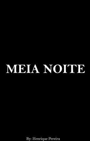 Meia Noite (Romance Gay) by Ricky_2974