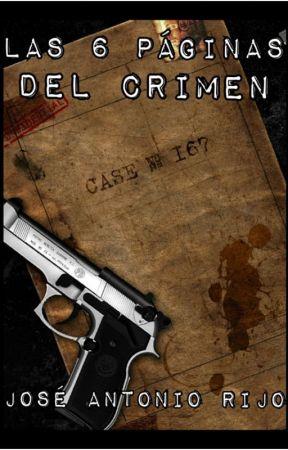 Las 6 páginas del crimen by JoseRijoPeguero