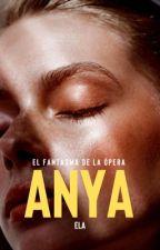 Anya   El Fantasma de la Ópera by danielavalim_