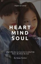 ✔ [Sequel Of Lonely] Heart, Mind, Soul (Jennie ➖ Taeyong)  by softforuwu