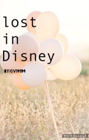 Lost in Disney •• Disney Fanfic by cv1940