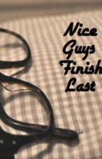 Nice Guys Finish Last (Discontinued) by CoalSmudge