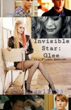 Invisible Star: Glee Season 6 by 1D_Angel1123