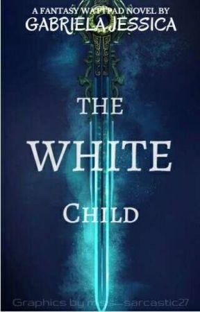 The White Child by Morgan_Skylar
