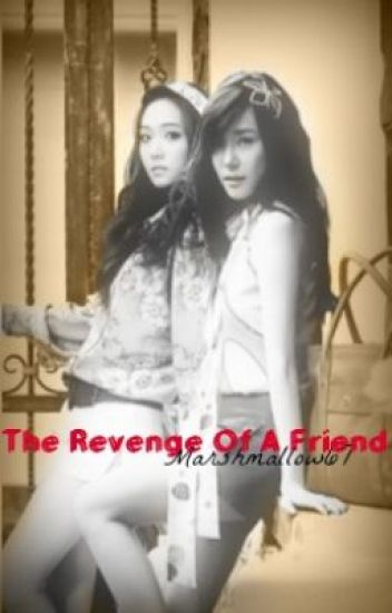 The Revenge Of A Friend