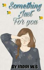 Something just for You by indriwahyu14