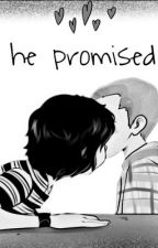 he promised || mileven by barbs_eggos