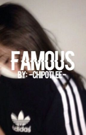 Famous//j.g by -chipotlee-