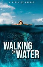 Walking on Water by makingrain