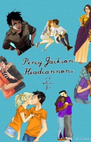 Percy Jackson Headcannons