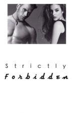Strictly Forbidden by baylik