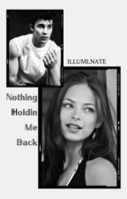 Nothing Holdin Me Back by ILLUMlNATE