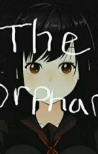 The Orphan🔪 by Thedoll45