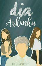 Dia, Arkanku. by ElsaRosita7