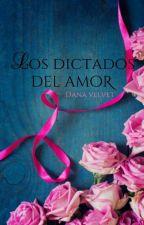 Los dictados del amor #3 by itsweetpeach
